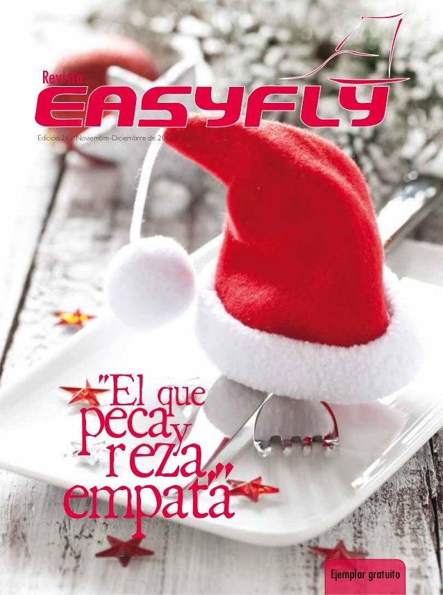 """Revista Edición 26 Noviembre-Diciembrre de 2011 Ejemplargratuito empata"""" """"El que pecay reza,"""