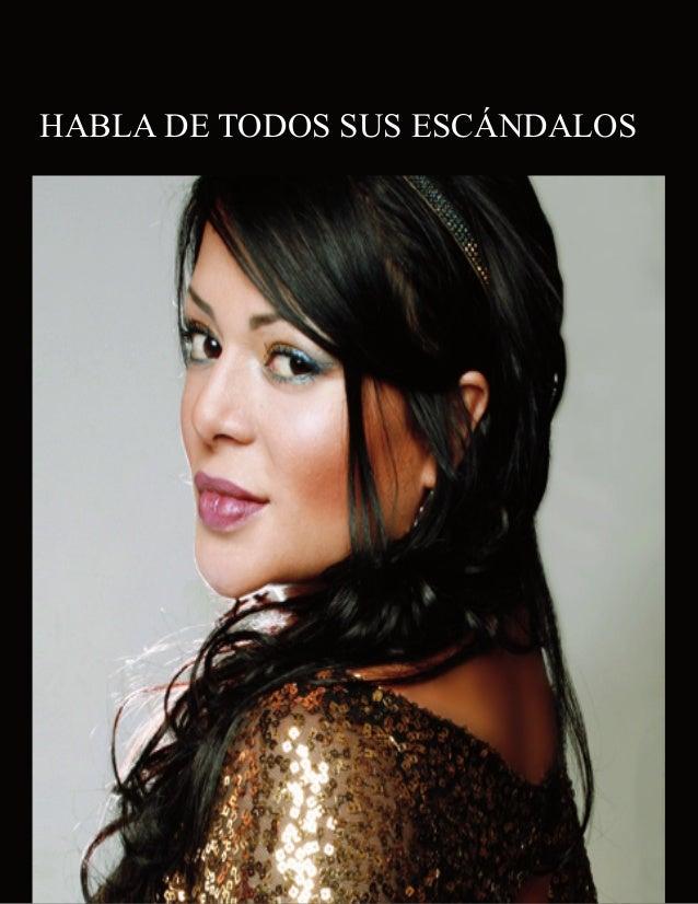 HABLA DE TODOS SUS ESCÁNDALOS