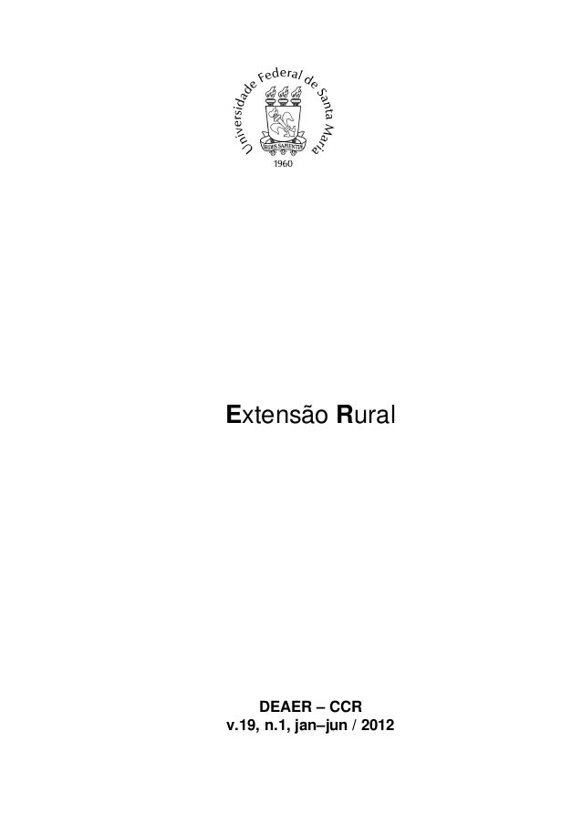Extensão Rural     DEAER – CCRv.19, n.1, jan–jun / 2012