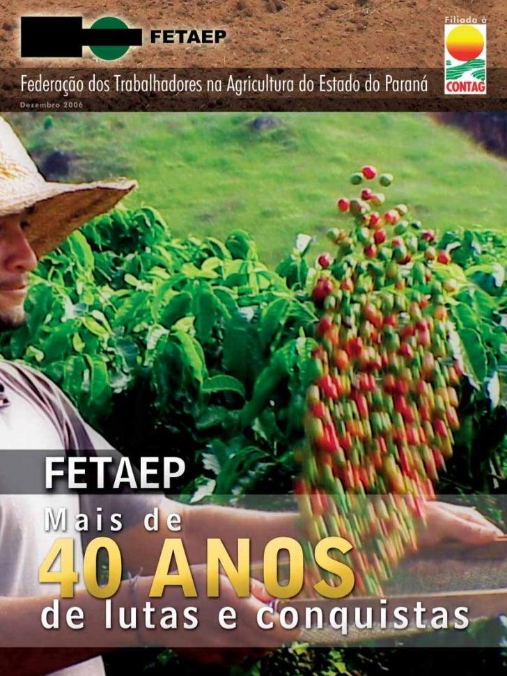 Federação dos Trabalhadores na Agricultura do Estado do Paraná                                                            ...