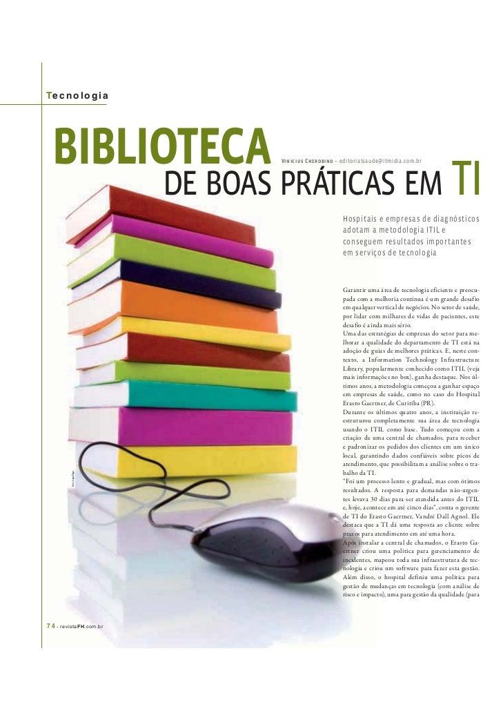 Te c n o l o g i a BIBLIOTECA                           Vinicius Cherobino – editorialsaude@itmidia.com.br                ...