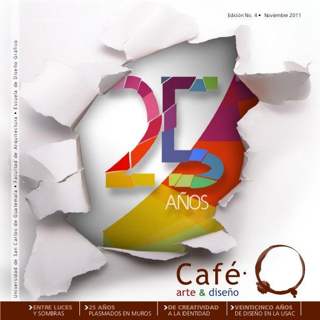 Universidad de San Carlos de Guatemala • Facultad de Arquitectura • Escuela de Diseño Gráfico                             ...