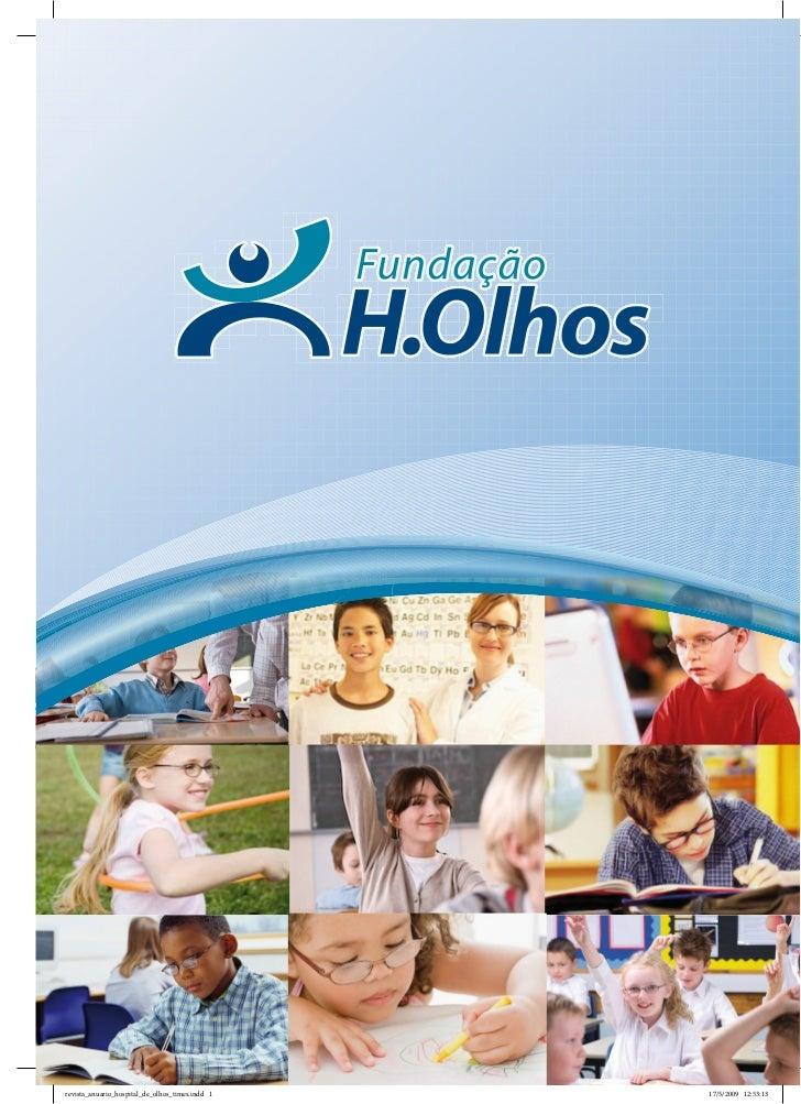 revista_anuario_hospital_de_olhos_times.indd 1   17/5/2009 12:53:13