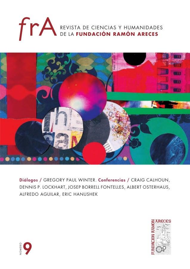 4 14 137 151 90 DIÁLOGOS Gregory Paul Winter Premio Príncipe de Asturias de Investigación Científica y Técnica 2012 CONFERE...