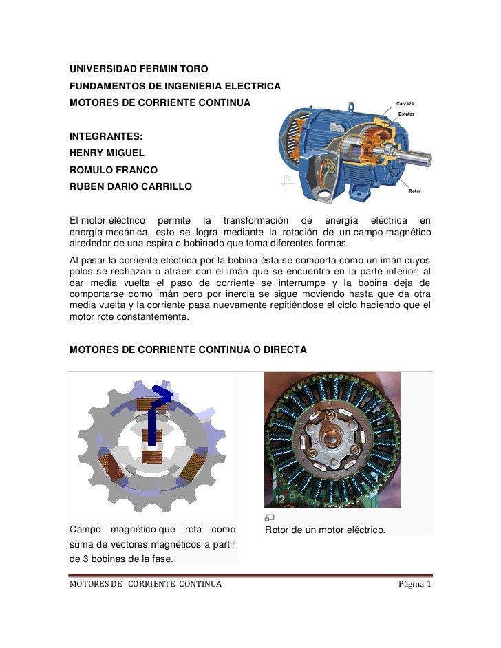 UNIVERSIDAD FERMIN TOROFUNDAMENTOS DE INGENIERIA ELECTRICAMOTORES DE CORRIENTE CONTINUAINTEGRANTES:HENRY MIGUELROMULO FRAN...