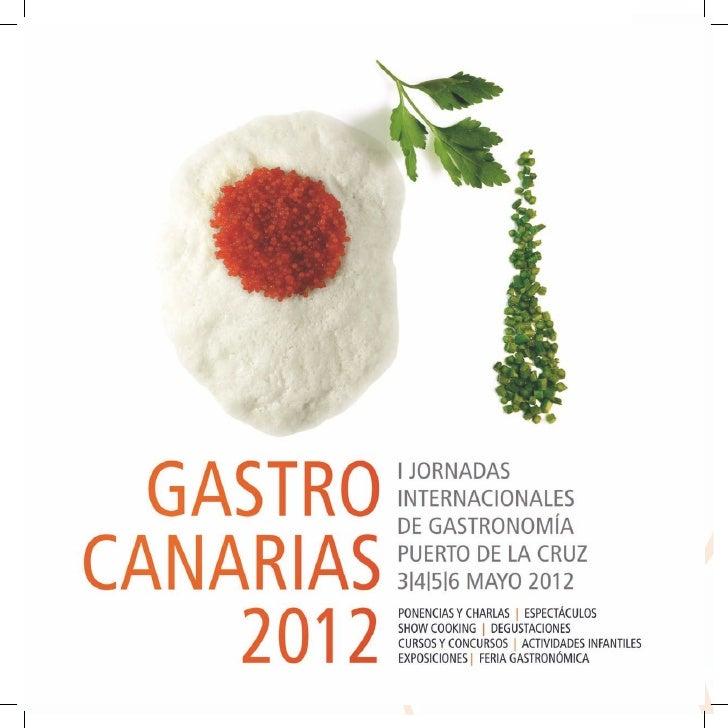 GASTROCANARIAS 2012 Puerto de la Cruz                                                 Bienvenidos a GastroCanarias 2012 Pu...