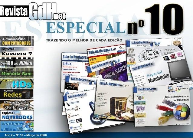 Ano 2 – Nº 10 – Março de 2008 TRAZENDO O MELHOR DE CADA EDIÇÃOA evolução dos COMPUTADORESCOMPUTADORES EspecialEspecial Kur...