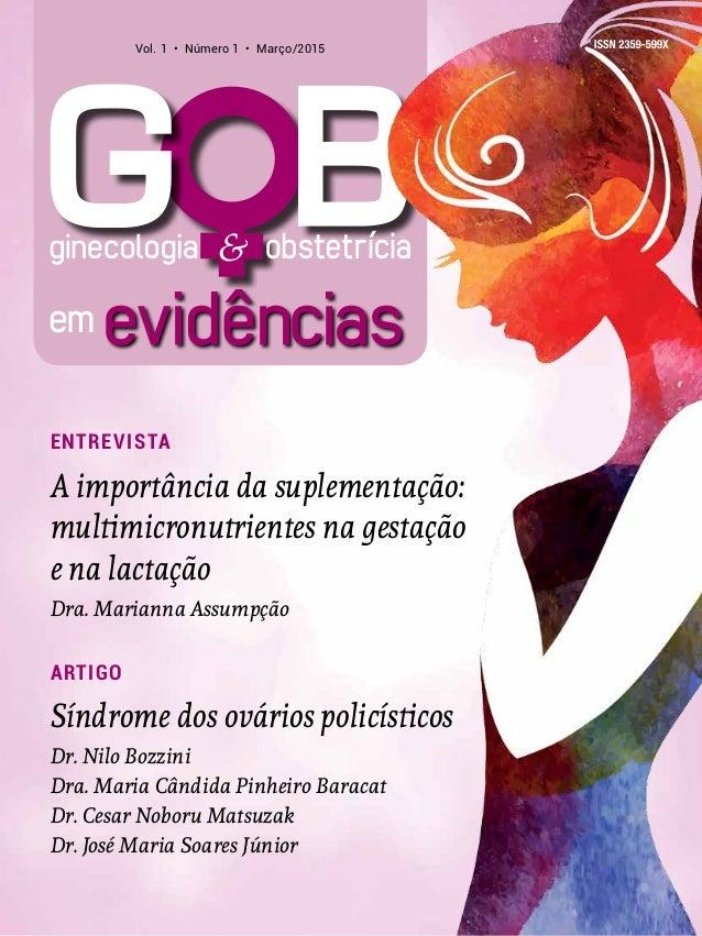 Entrevista A importância da suplementação: multimicronutrientes na gestação e na lactação Dra. Marianna Assumpção artigo S...