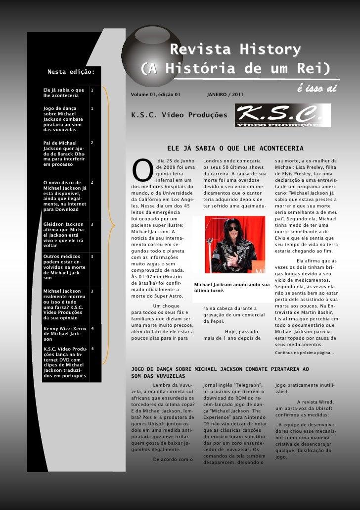 Revista History Nesta edição:              (A História de um Rei)Ele já sabia o quelhe aconteceria                     1  ...