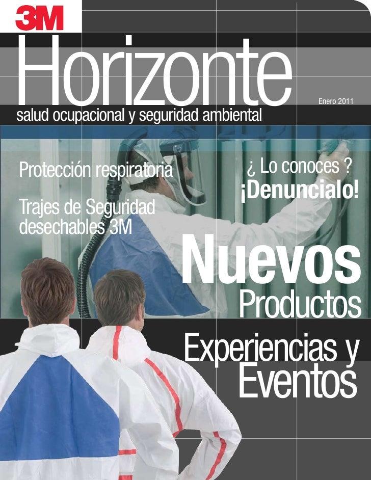 Horizontesalud ocupacional y seguridad ambiental                                             Enero 2011Protección respirat...