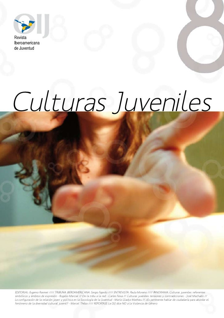 Culturas JuvenilesEDITORIAL: Eugenio Ravinet //// TRIBUNA IBEROAMERICANA: Sergio Fajardo //// ENTREVIST Paula Moreno //// ...