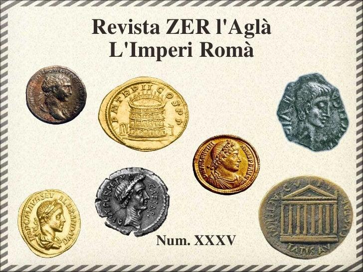Revista ZER l'Aglà L'Imperi Romà Num. XXXV
