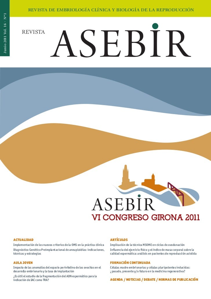 REVISTA DE EMBRIOLOGÍA CLÍNICA Y BIOLOGÍA DE LA REPRODUCCIÓNJunio 2011 Vol. 16 · Nº1                                 REVIS...