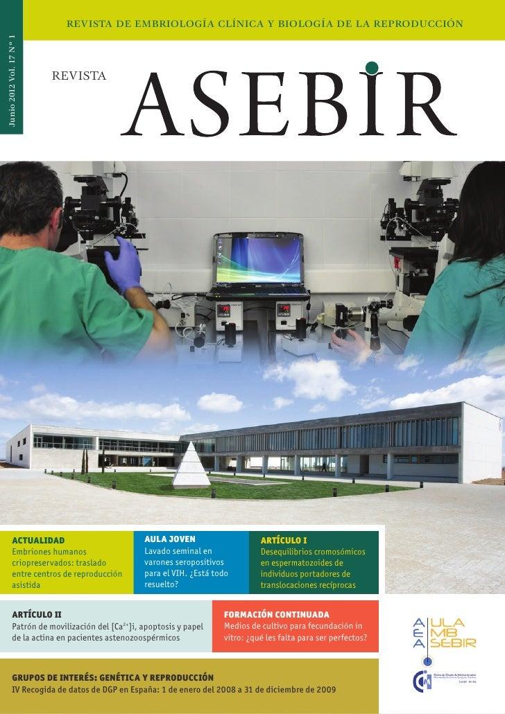 REVISTA DE EMBRIOLOGÍA CLÍNICA Y BIOLOGÍA DE LA REPRODUCCIÓNJunio 2012 Vol. 17 Nº 1                          REVISTA      ...