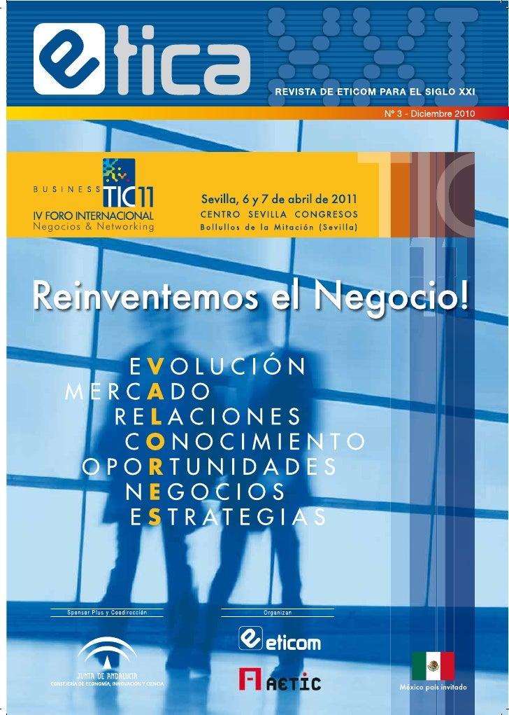Revista de lanzamiento del IV Foro Internacional de Negocios & Networking Business TIC 2011 y resumen de Business TIC 2010