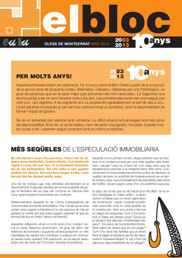 elblocOLESA DE MONTSERRAT MAIG 201320032013En els darrers anys s'ha permès, i fins i tot en al-guns casos fomentat, l'espe...