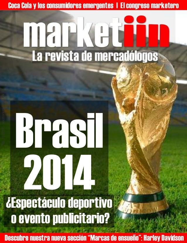 Coca Cola y los consumidores emergentes | El congreso marketero  No. 10 2014 - ww.marketiin.com.mx  La revista de mercadól...
