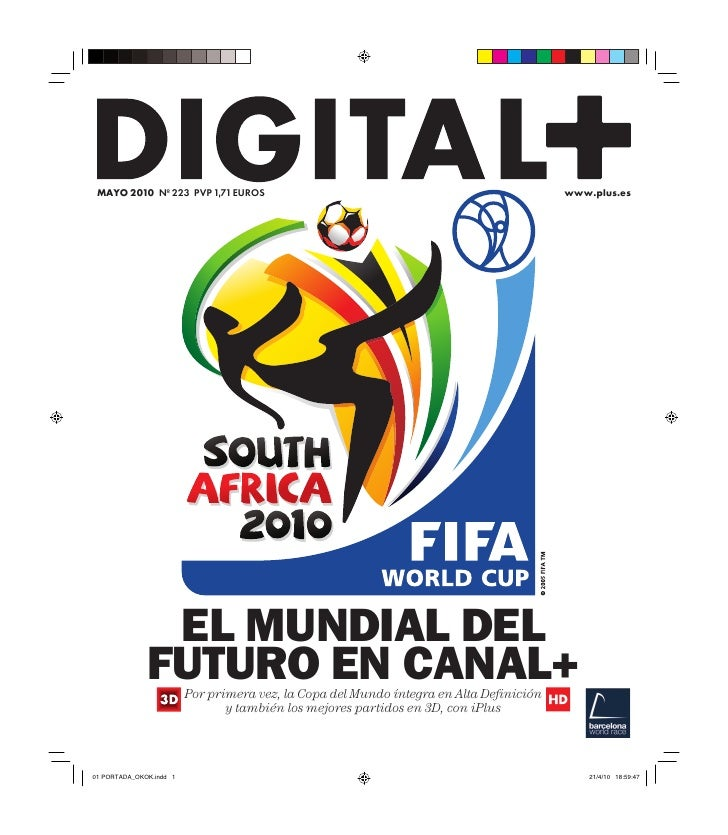 MAYO 2010 Nº 223 PVP 1,71 EUROS                                                 www.plus.es               EL MUNDIAL DEL  ...