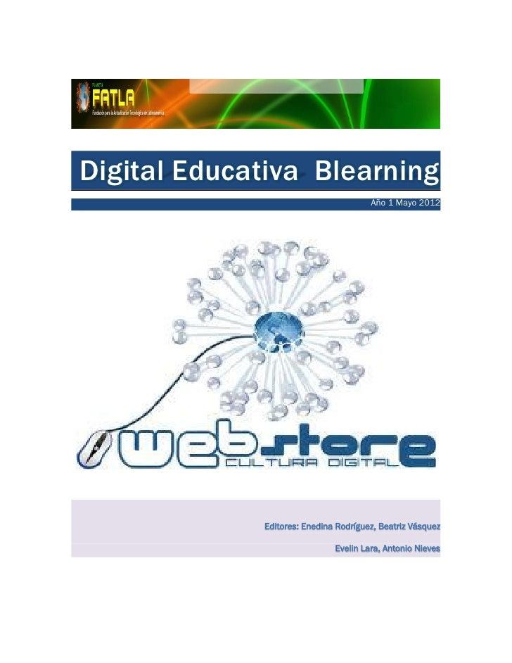 Digital Educativa Blearning                     Año 1 Mayo 2012