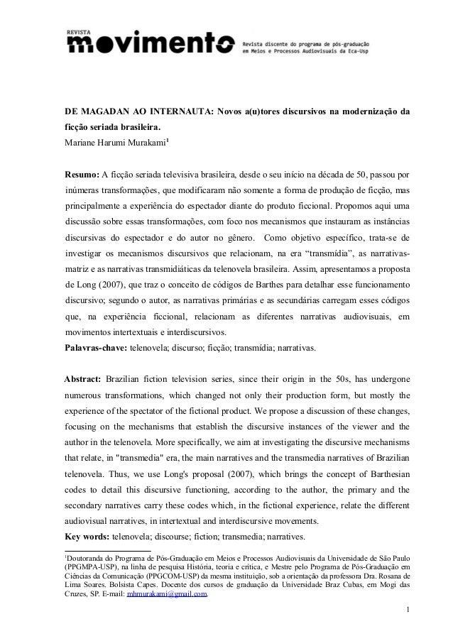 DE MAGADAN AO INTERNAUTA: Novos a(u)tores discursivos na modernização da ficção seriada brasileira. Mariane Harumi Murakam...