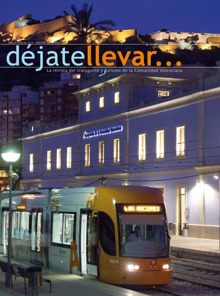 ISBN: B-21509164 · Nº 01 · DIRECTOR: Damián Ucles                                         La revista del transporte y turi...
