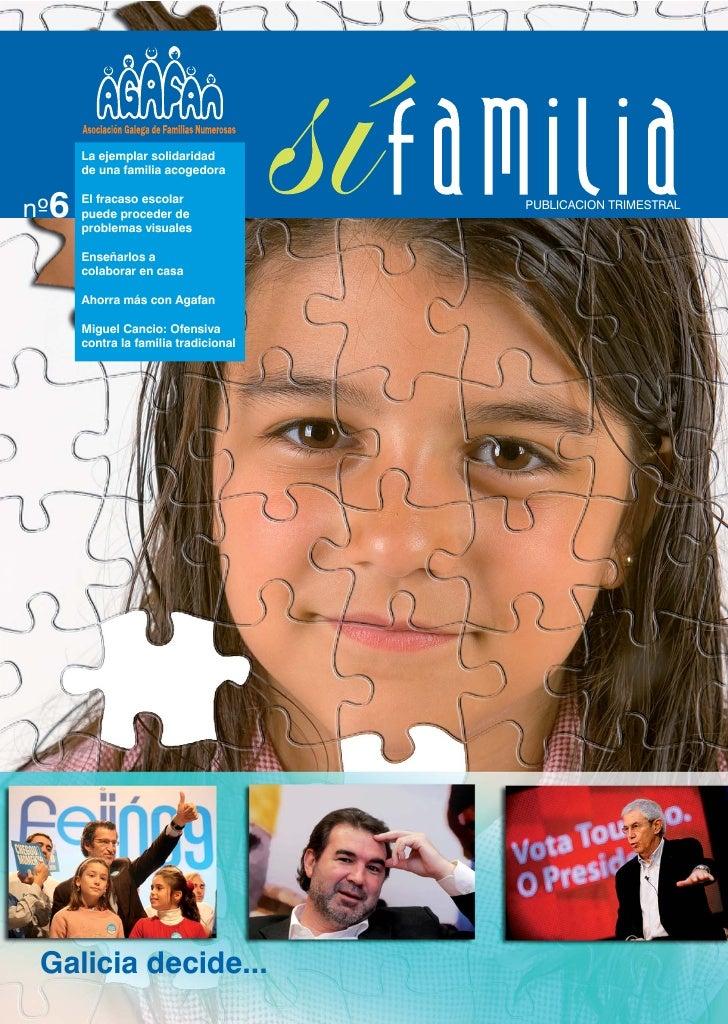 La ejemplar solidaridad       de una familia acogedora   nº6       El fracaso escolar              PUBLICACION TRIMESTRAL ...