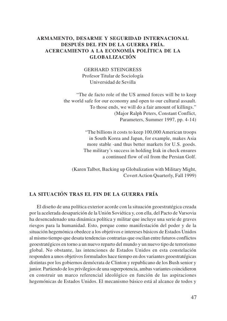 ARMAMENTO, DESARME Y SEGURIDAD INTERNACIONAL          DESPUÉS DEL FIN DE LA GUERRA FRÍA.      ACERCAMIENTO A LA ECONOMÍA P...