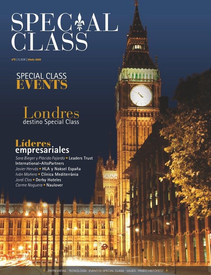 SPEC AL CLASS nº5   5,50€   Otoño 2009        SPECIAL CLASS    EVENTS           Londres          destino Special Class    ...