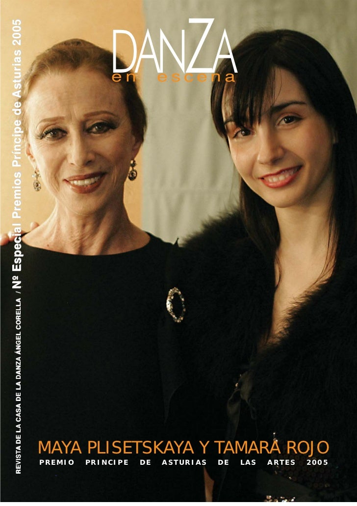 REVISTA DE LA CASA DE LA DANZA ÁNGEL CORELLA /   Nº Especial Premios Príncipe de Asturias 2005 PREMIO PRINCIPE            ...