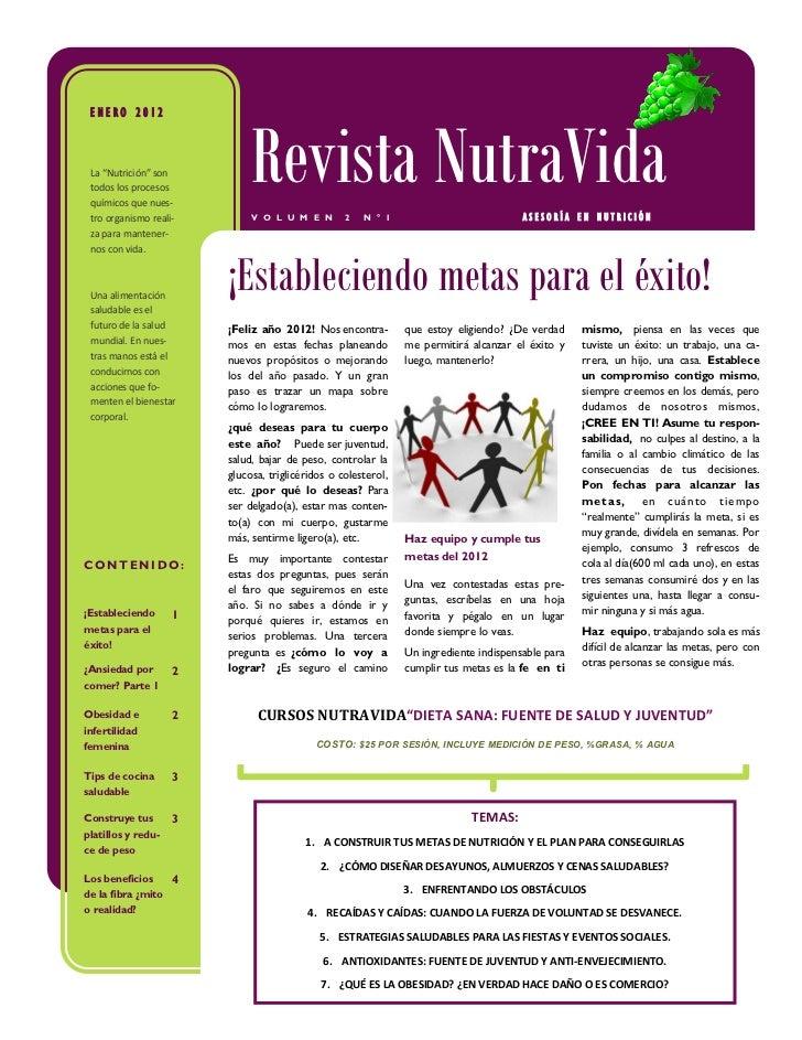 """ENERO 2012 La """"Nutrición"""" son todos los procesos químicos que nues- tro organismo reali-                             Revis..."""