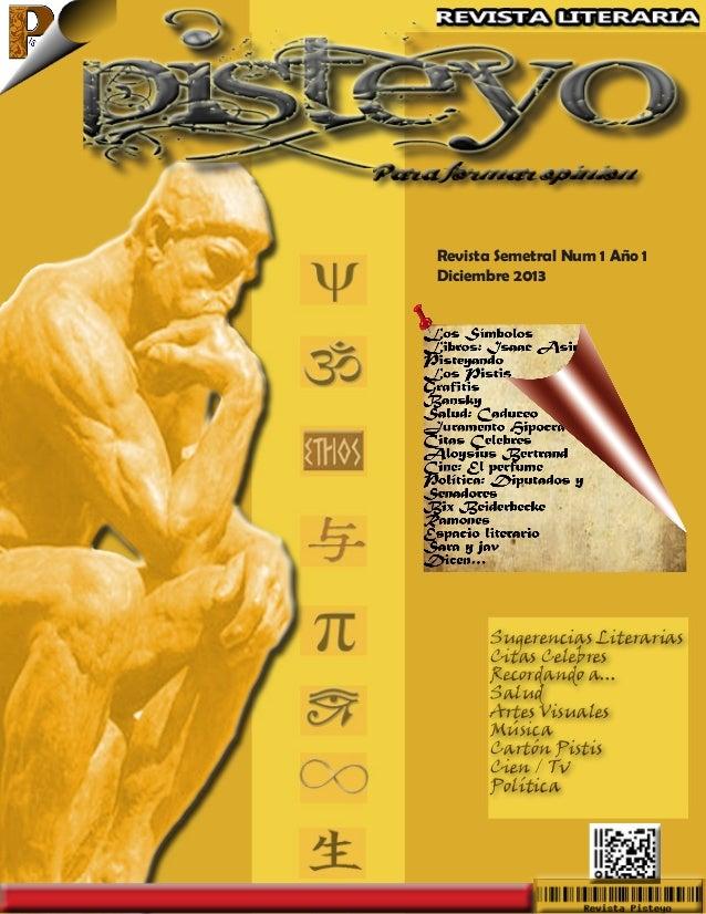 Revista Semetral Num 1 Año 1 Diciembre 2013  Sugerencias Literarias Citas Celebres Recordando a... Salud Artes Visuales Mú...