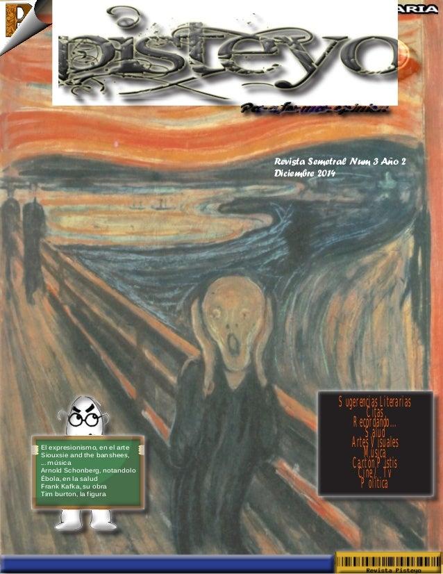 Revista Semetral Num 3 Año 2  Diciembre 2014  Sugerencias Literarias  Citas  Recordando...  Salud  Artes Visuales  Música ...