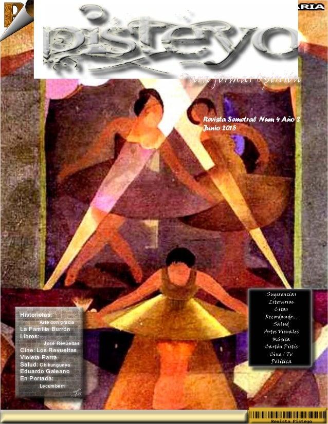 Revista Semetral Num 4 Año 2 Junio 2015 Sugerencias Literarias Citas Recordando... Salud Artes Visuales Música Cartón Pist...
