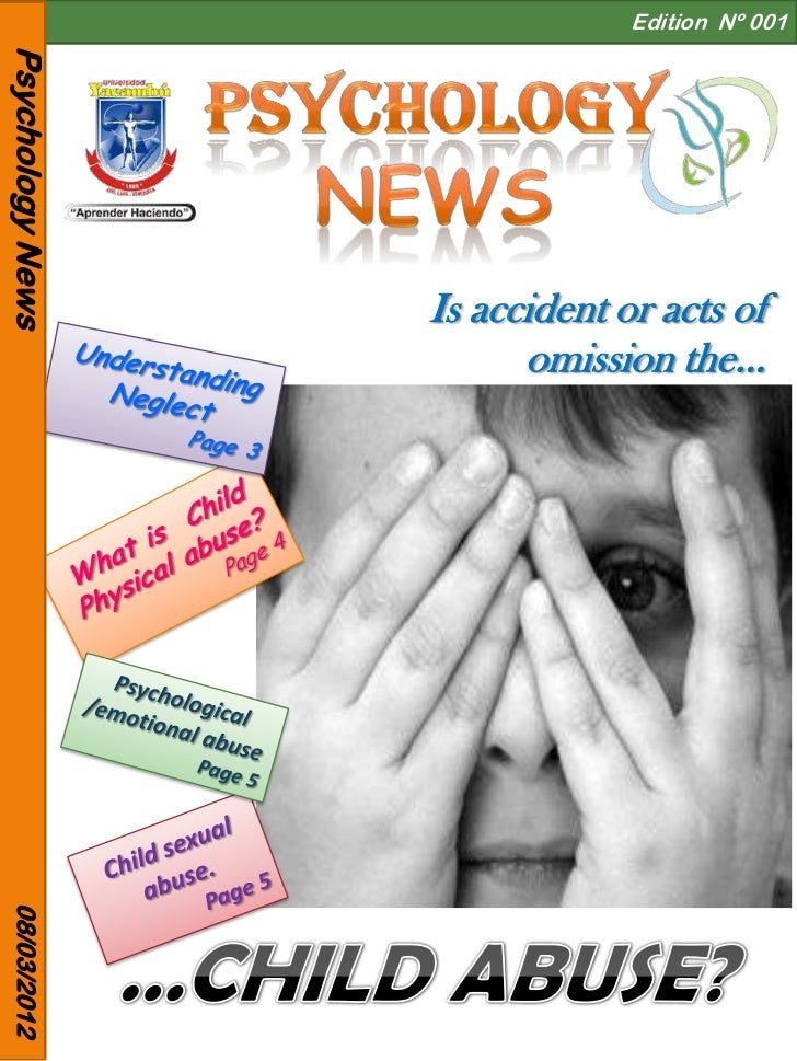Edition Nº 001Psychology News                  Is accident or acts of                        omission the…08/03/2012