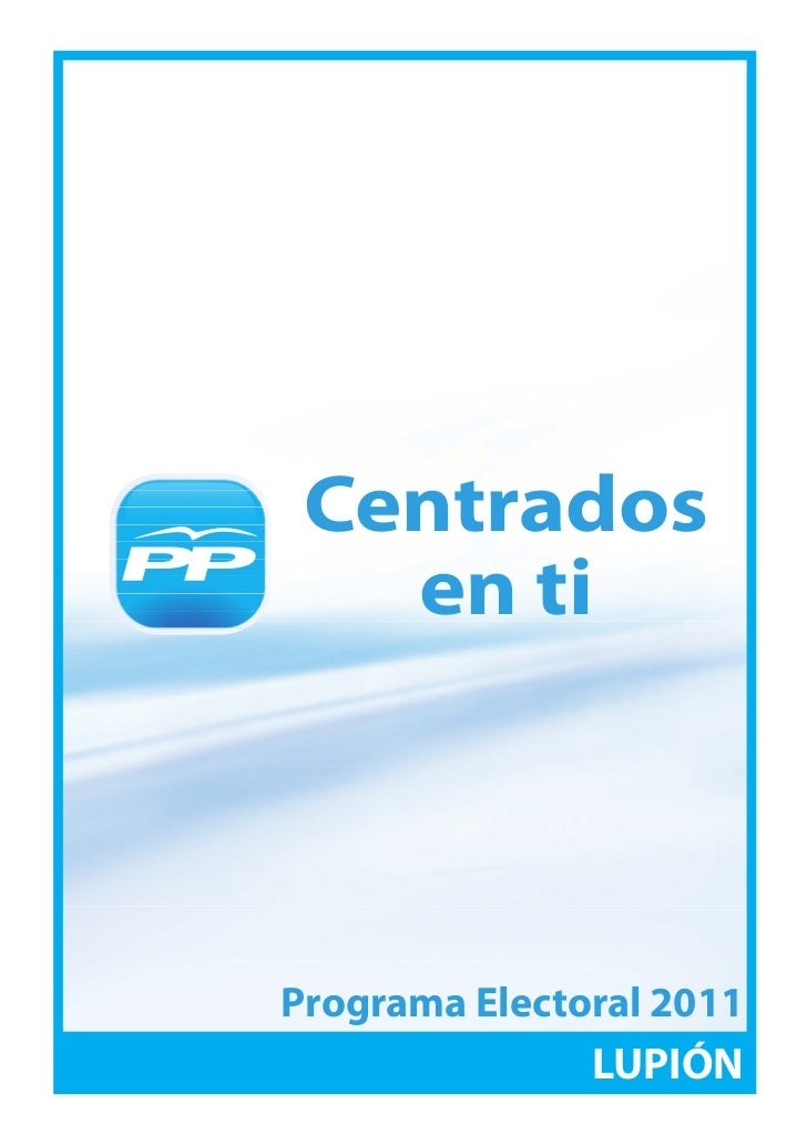 Centrados               en ti Centrados   en tiPrograma Electoral 2011               LUPIÓN                         1