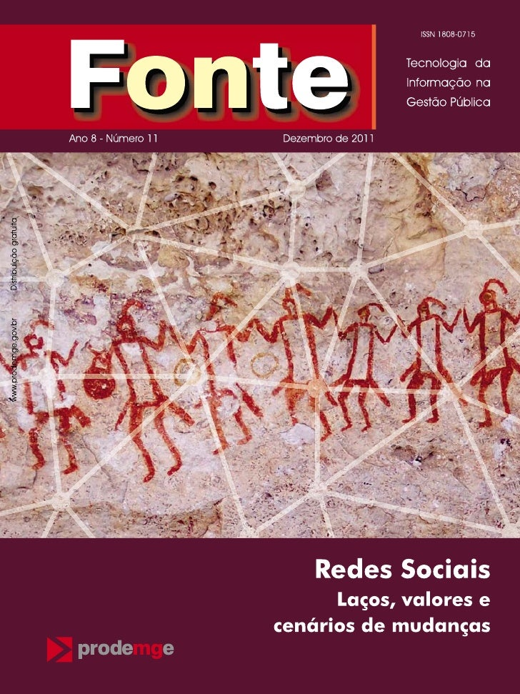 Editorial editorial                         As redes sociais sempre estiveram no cerne dos processos                   lig...