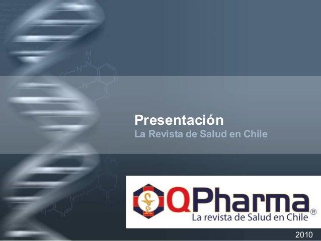Your Logo Presentación La Revista de Salud en Chile 2010