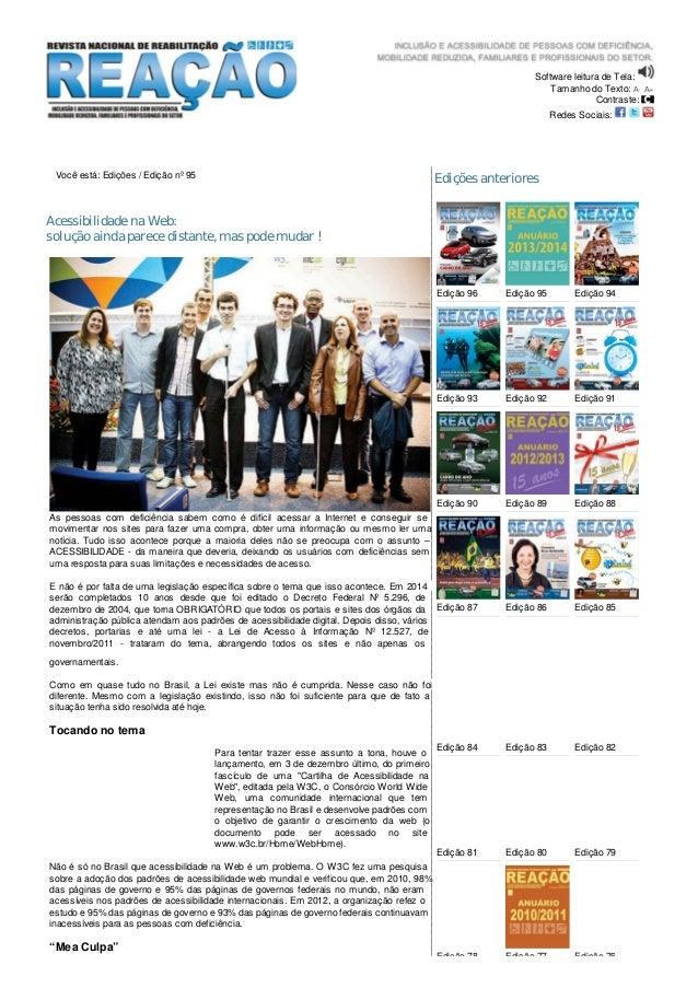 Software leitura de Tela: Tamanho do Texto: A- A+ Contraste: Redes Sociais: Você está: Edições / Edição nº 95 Acessibilida...