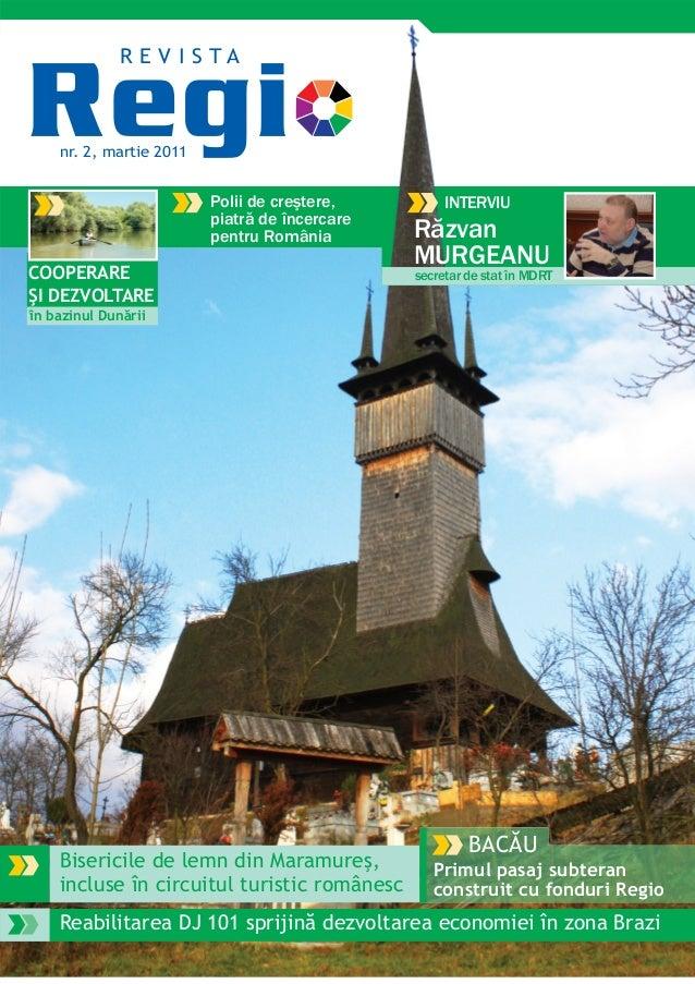 Bisericile de lemn din Maramureş,incluse în circuitul turistic românescINTERVIUPolii de creştere,piatră de încercarepentru...