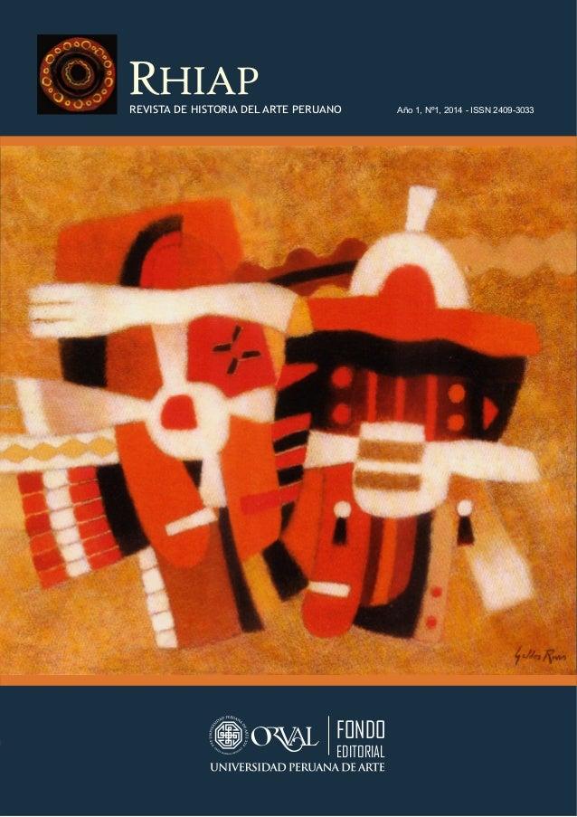 REVISTA DE HISTORIA DEL ARTE PERUANO Año 1, Nº1, 2014 - ISSN 2409-3033  FONDO  EDITORIAL  Nazca II. Óleo de Enrique Galdos...