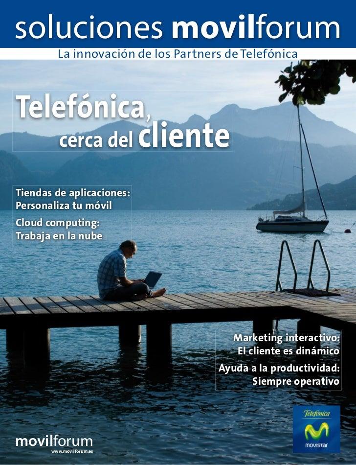 soluciones movilforum         La innovación de los Partners de TelefónicaTelefónica,          cerca del        clienteTien...