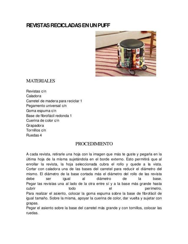 REVISTASRECICLADASENUNPUFFMATERIALESRevistas c/nCaladoraCarretel de madera para reciclar 1Pegamento universal c/nGoma espu...