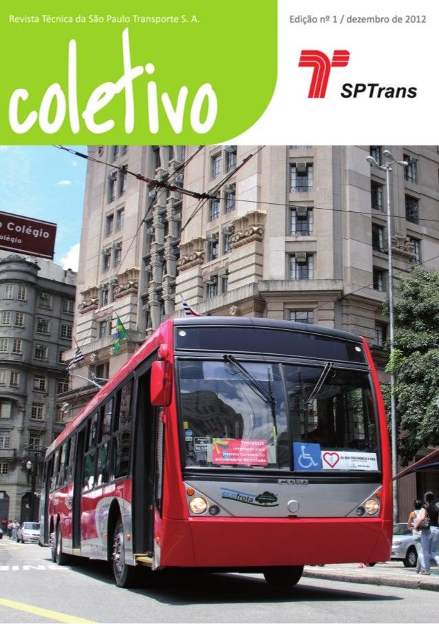 A São Paulo Transporte – SPTransOs números do transporte coletivo municipal em SãoPaulo são surpreendentes. O transporte p...