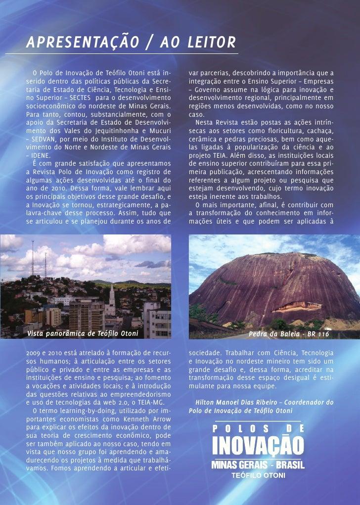 APRESENTAÇÃO / AO LEITOR   O Polo de Inovação de Teófilo Otoni está in-   var parcerias, descobrindo a importância que ase...
