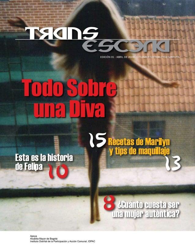 Edición 01 - abril de 2009 - Colombia distribución gratuita  Todo Sobre      una Diva                    15 Recetas de Mar...