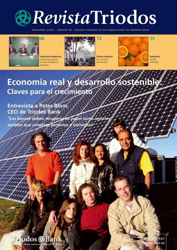 primavera 2009     •   número 18   •   revista triodos es una public ación de triodos bank                  08            ...
