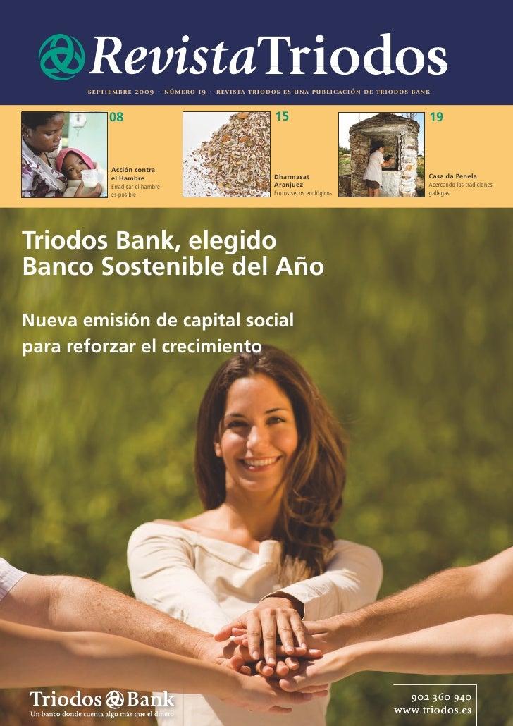 septiembre 2009       •    número 19   •   revista triodos es una public ación de triodos bank              08            ...