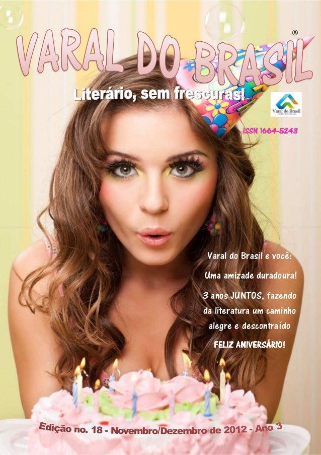 ®               1664-          ISSN 1664-5243 Varal do Brasil e você:Uma amizade duradoura!3 anos JUNTOS, fazendoda litera...