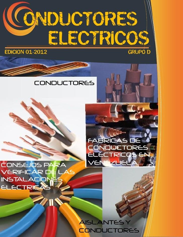 ONDUCTORES        ELECTRICOSEDICION 01-2012             GRUPO D          CONDUCTORES                    FABRICAS DE       ...