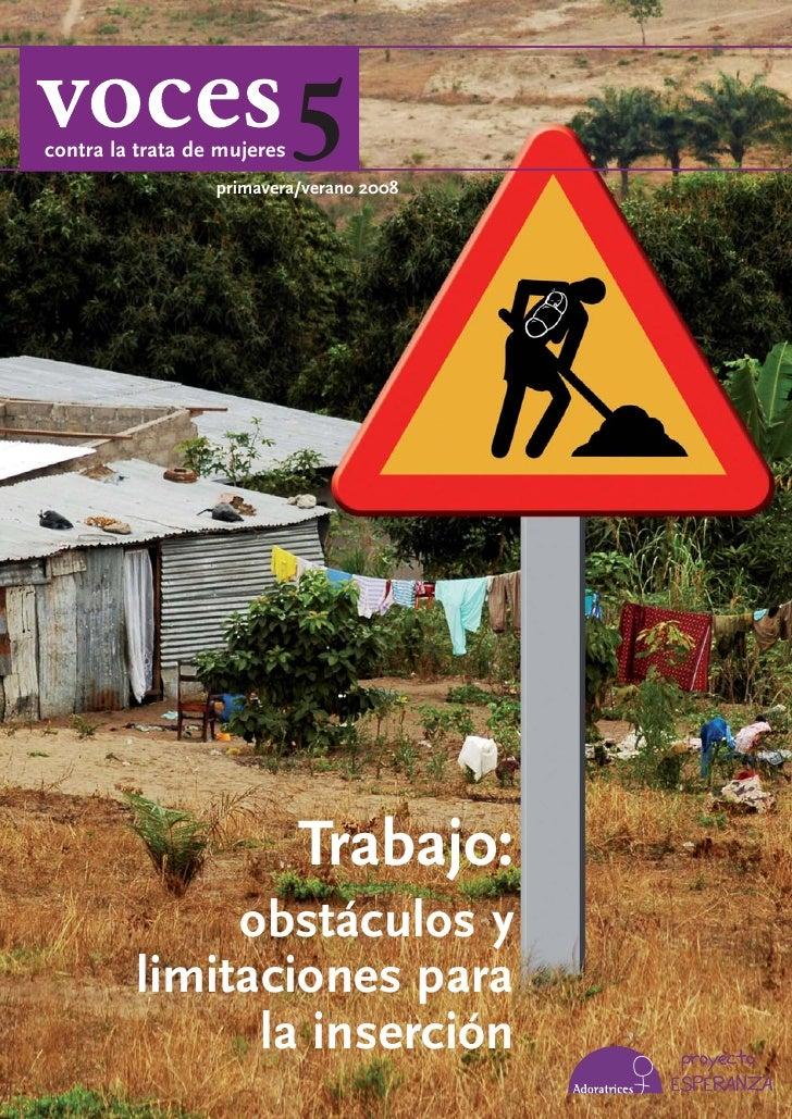 contra la trata de mujeres   5                   primavera/verano 2008                                  Trabajo:          ...